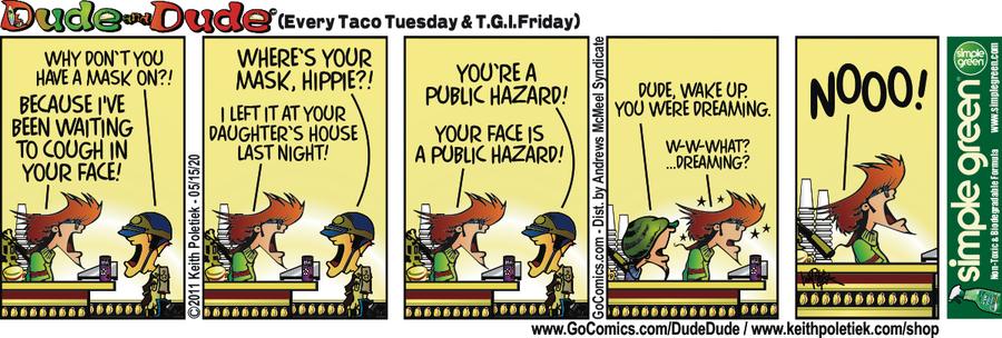 Dude and Dude Comic Strip for May 15, 2020