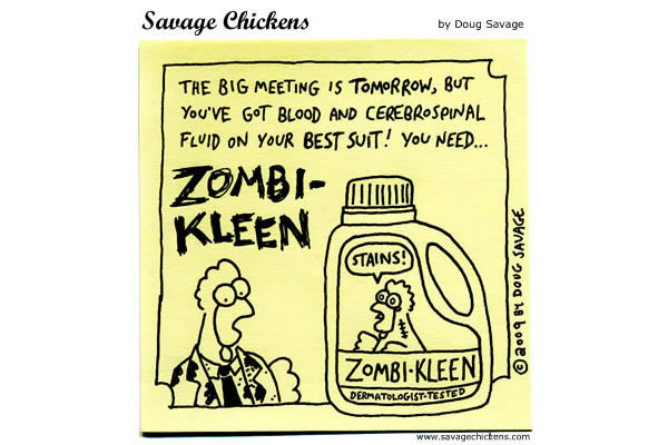 The big meeting is tomorrow, but you've got blood and  cerebrospinal fluid on your best suit! You need.... Zombikleen