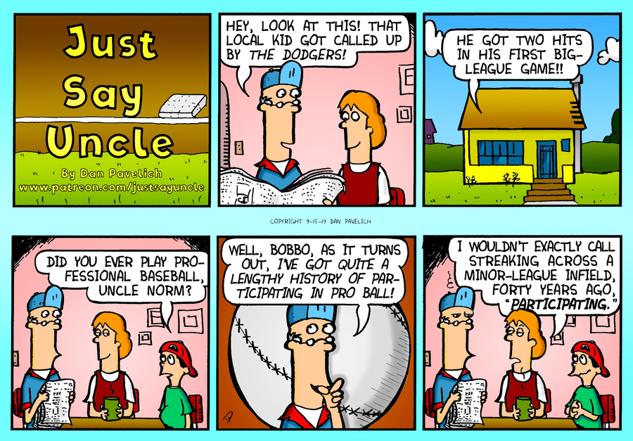 Just Say Uncle by Dan Pavelich for September 15, 2019