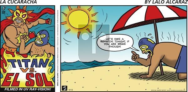 La Cucaracha on Sunday June 13, 2021 Comic Strip