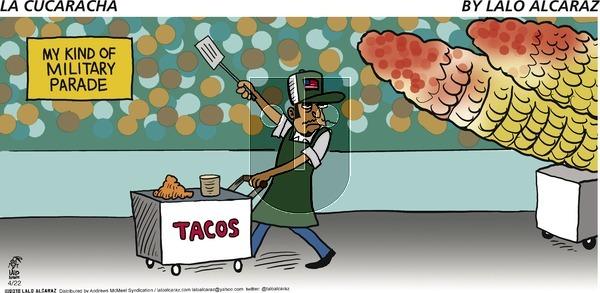 La Cucaracha on Sunday April 22, 2018 Comic Strip
