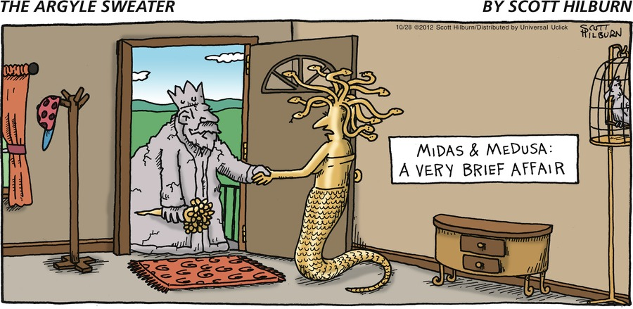 MIDAS & MEDUSA: A VERY BRIEF AFFAIR