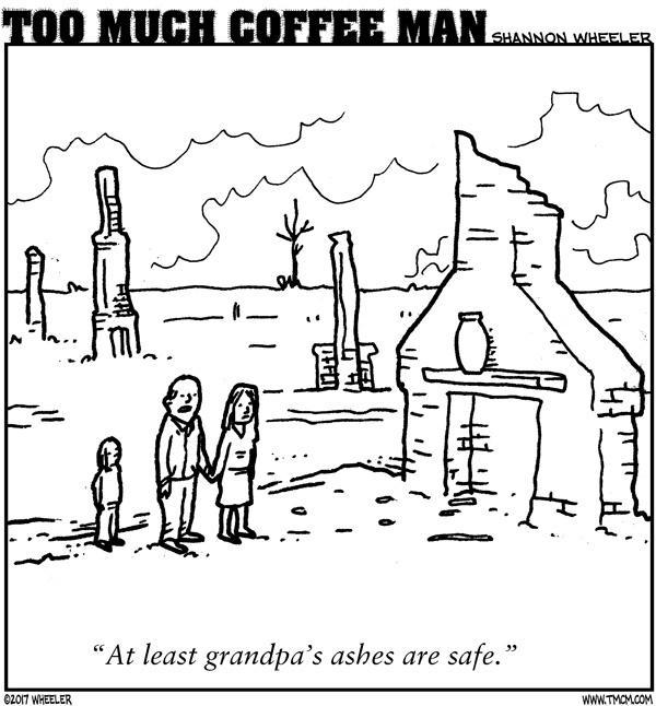 Too Much Coffee Man for Nov 18, 2017 Comic Strip