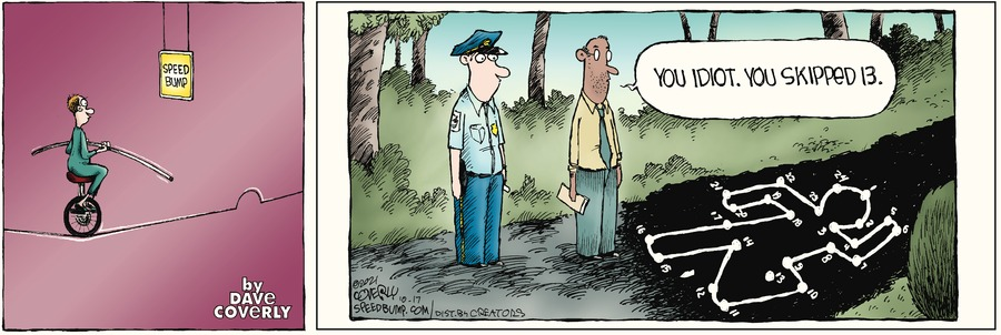 Speed Bump by Dave Coverly on Sun, 17 Oct 2021