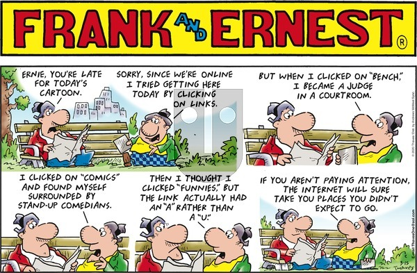 Frank and Ernest on Sunday March 15, 2020 Comic Strip