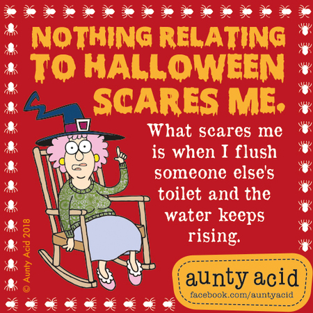 Aunty Acid by Ged Backland for October 31, 2018