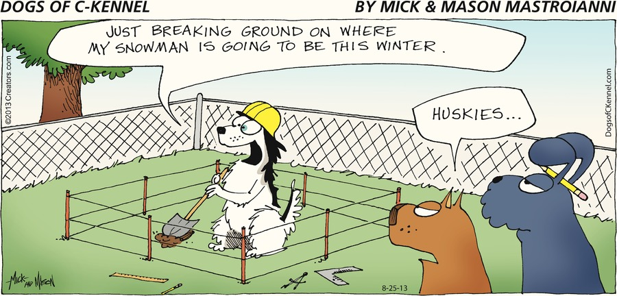 Dogs of C-Kennel for Aug 25, 2013 Comic Strip