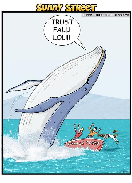 Trust fall! LOL!!