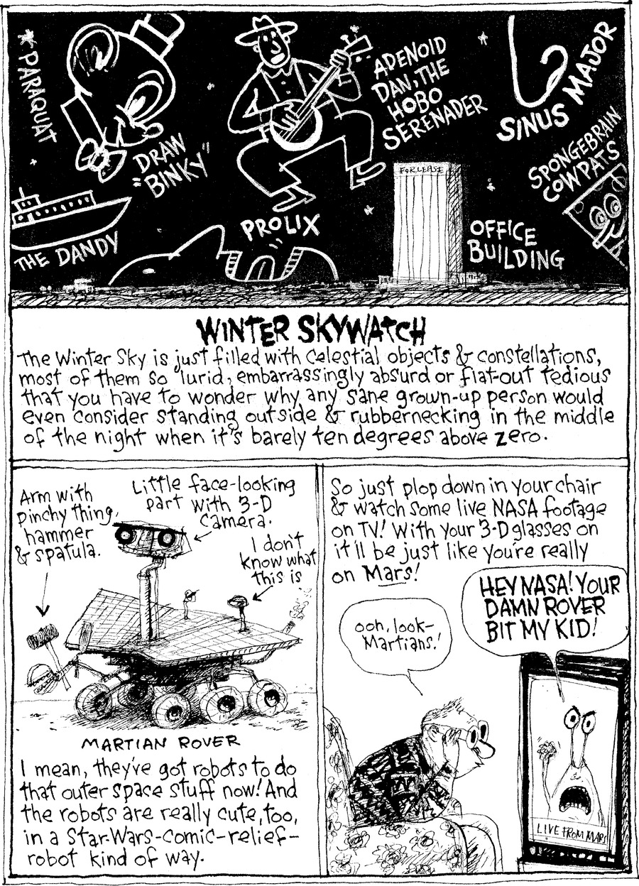 "Paraquat, the dandy, draw ""binky,"" prolix adenoid dan, the hobo serenader, sinus major, office building, spongebrain cowpats.