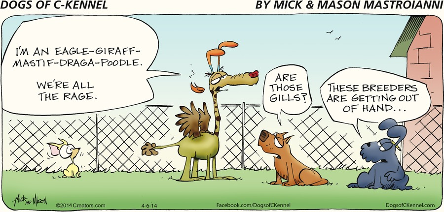 Dogs of C-Kennel Comic Strip for April 06, 2014