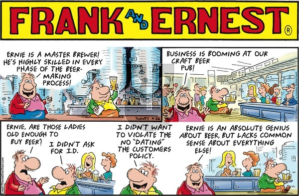 Frank and Ernest on Sunday April 26, 2020 Comic Strip