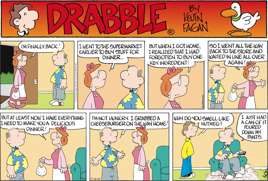 Drabble for Dec 30, 2012 Comic Strip