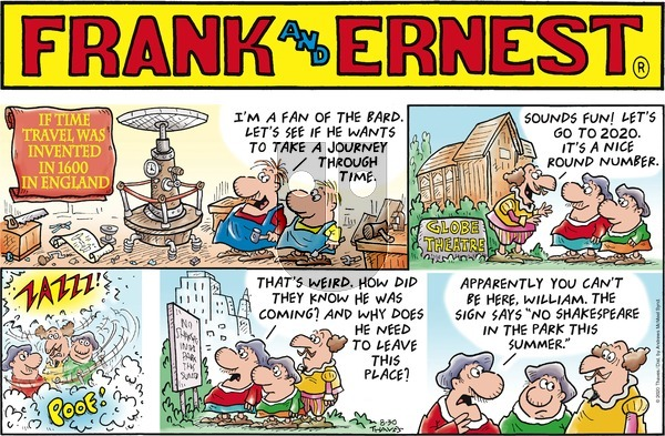 Frank and Ernest on Sunday August 30, 2020 Comic Strip