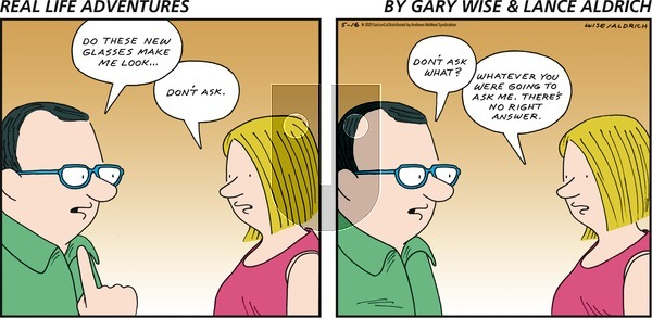 Real Life Adventures on Sunday May 16, 2021 Comic Strip