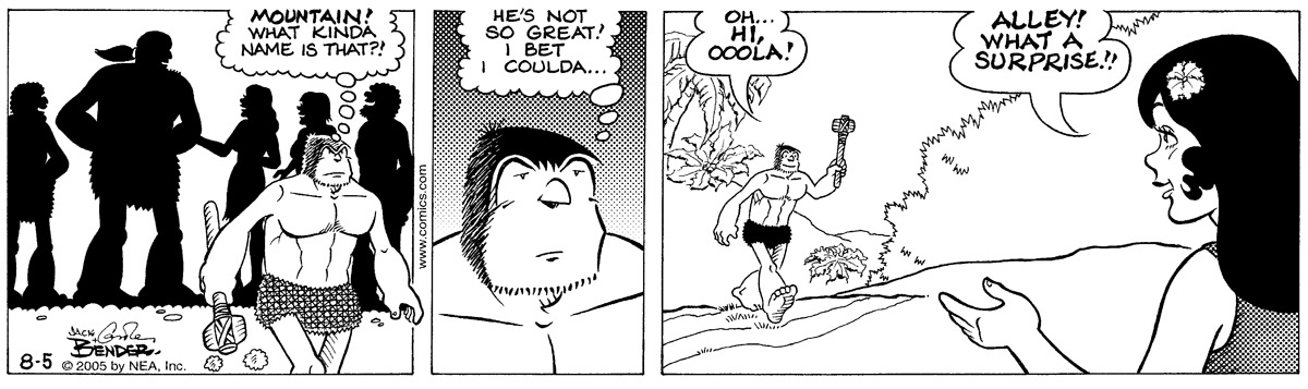 """""""Mountain! What kinda name is that?!"""" """"He's not so great! I bet I coulda..."""" """"Oh...Hi, Ooola!"""" """"Alley! What a surprise!!"""""""