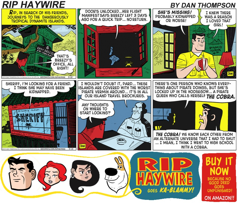 Rip Haywire Comic Strip for April 30, 2017