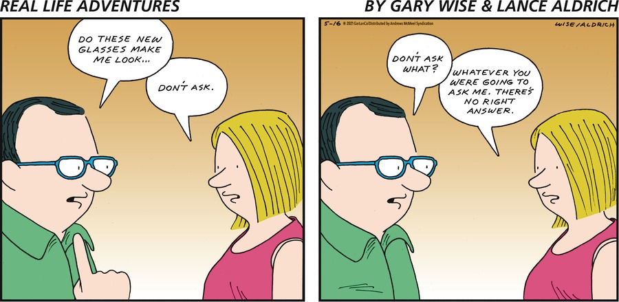 Real Life Adventures Comic Strip for May 16, 2021