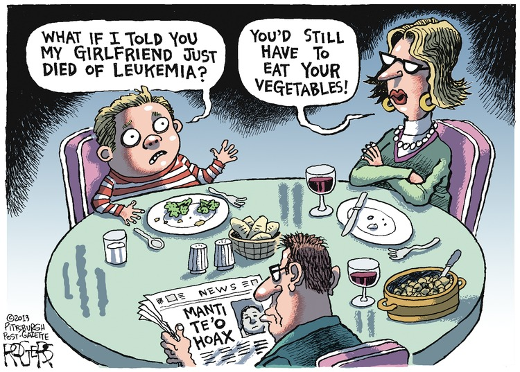 Boy: What if I told you my girlfriend just died of leukemia? Mom: You'd still have to eat your vegetables!