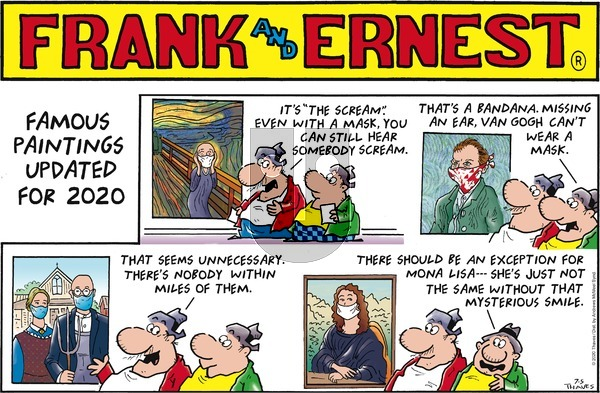 Frank and Ernest on Sunday July 5, 2020 Comic Strip