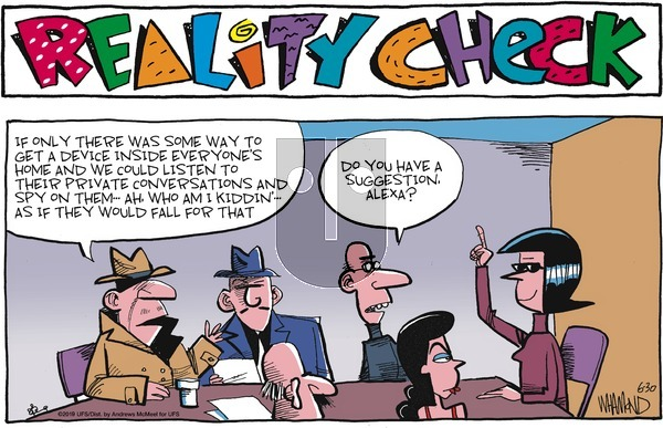 Reality Check on Monday July 1, 2019 Comic Strip