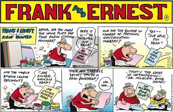 Frank and Ernest on Sunday August 19, 2012 Comic Strip