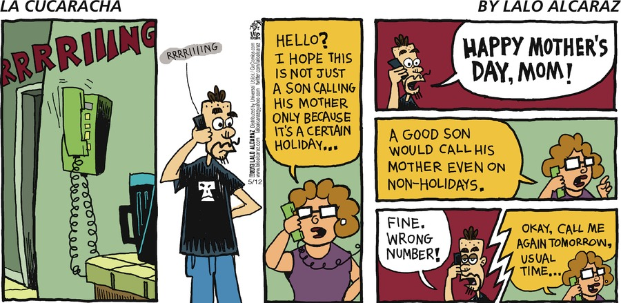 La Cucaracha Comic Strip for May 12, 2013