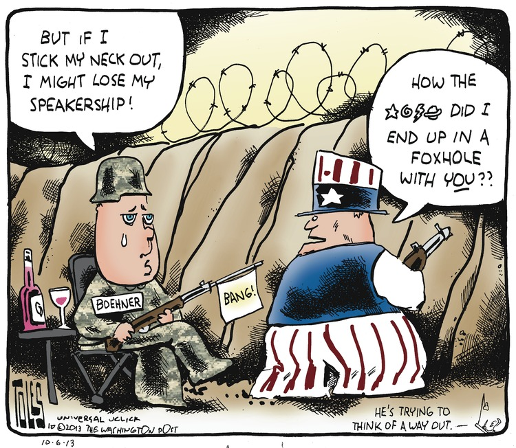 John Boehner: But if I stick my neck out, I might lose my speakership! Uncle Sam: How the *@%# did I end up in a foxhole with you??