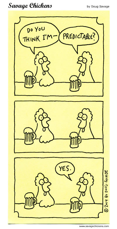 Savage Chickens Comic Strip for October 02, 2018