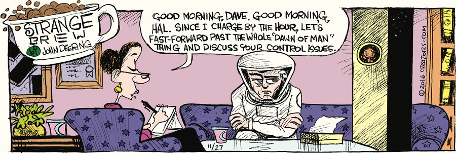 Strange Brew Comic Strip for November 27, 2016