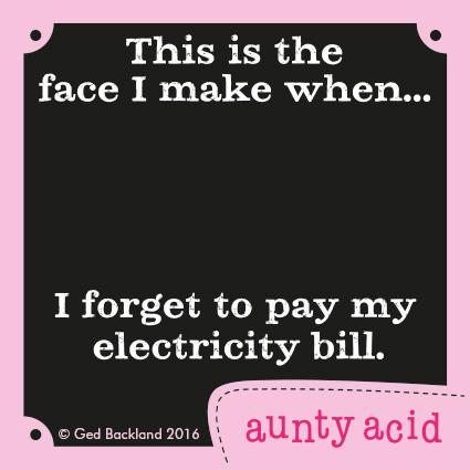 Aunty Acid Comic Strip for January 12, 2016