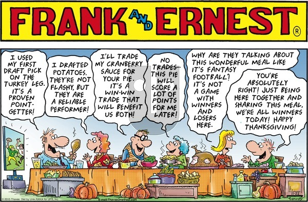 Frank and Ernest on Sunday November 22, 2015 Comic Strip