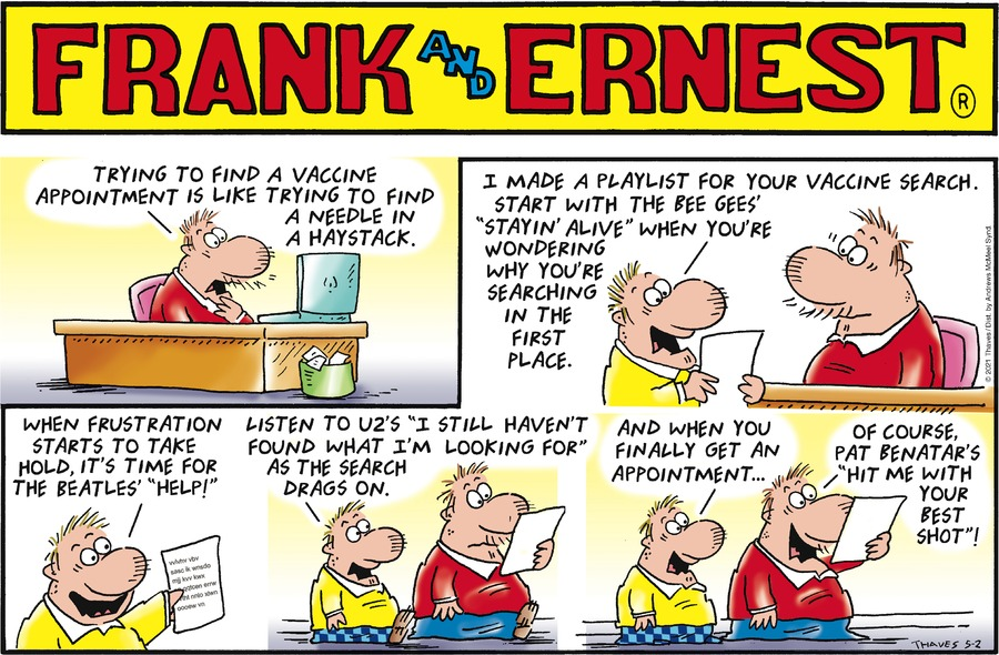 Frank and Ernest by Thaves on Sun, 02 May 2021