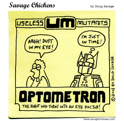 Chicken: Argh! Dust in my eye! 