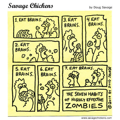 Seven habits of highly effective Zombies