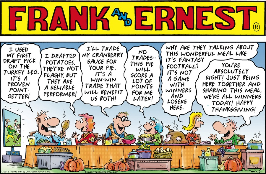 Frank: I used my first draft pick on the turkey leg. It's a proven point-getter!