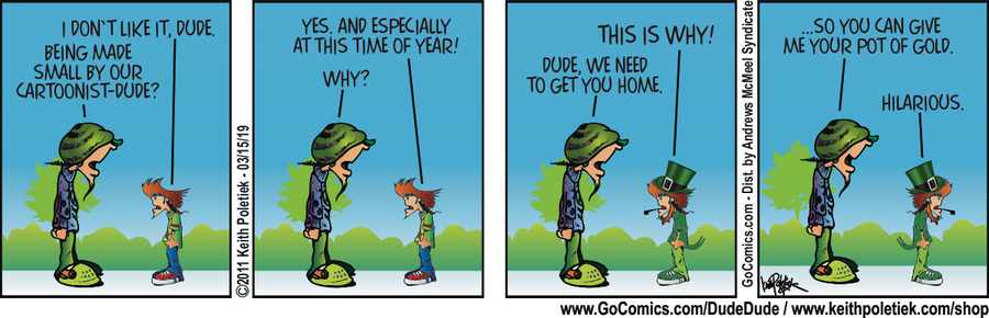 Dude and Dude by Keith Poletiek for March 15, 2019