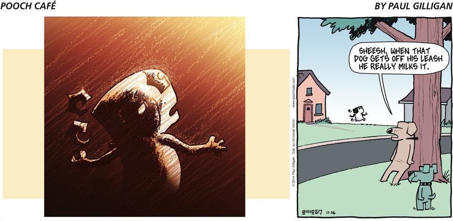 Pooch Cafe Comic Strip for November 16, 2014