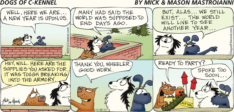 Dogs of C-Kennel for Dec 30, 2012 Comic Strip
