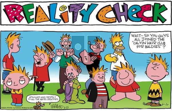 Reality Check - Sunday June 23, 2019 Comic Strip