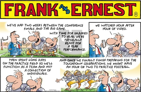 Frank and Ernest on Sunday February 4, 2018 Comic Strip
