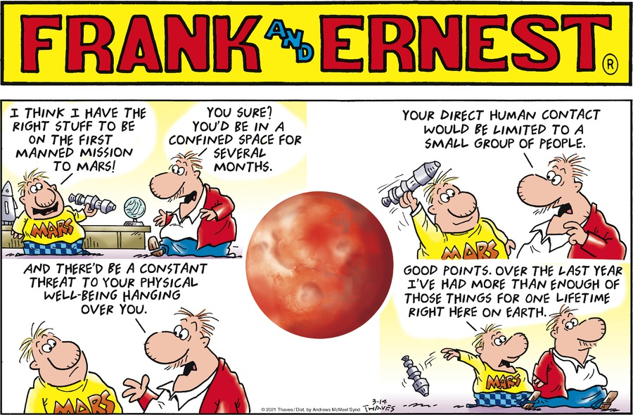Frank and Ernest Comic Strip for March 14, 2021