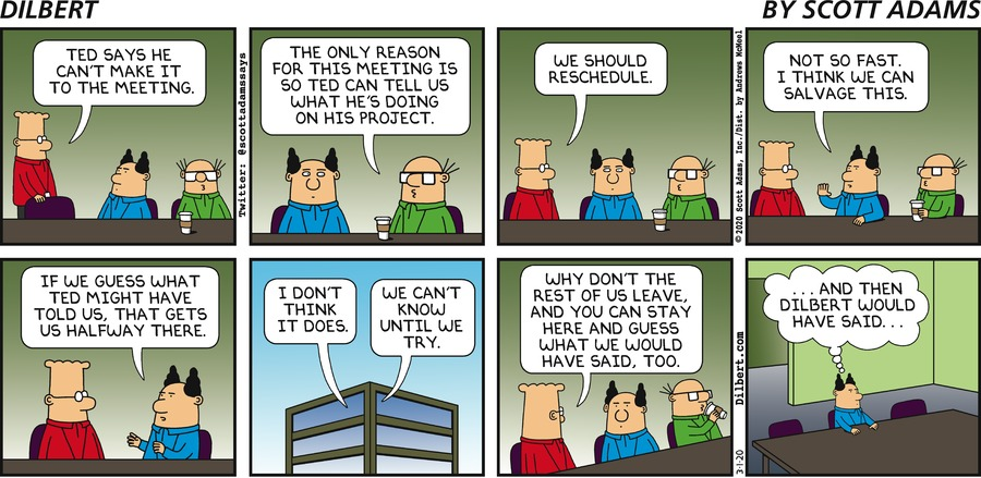 Ted Can't Make It - Dilbert by Scott Adams
