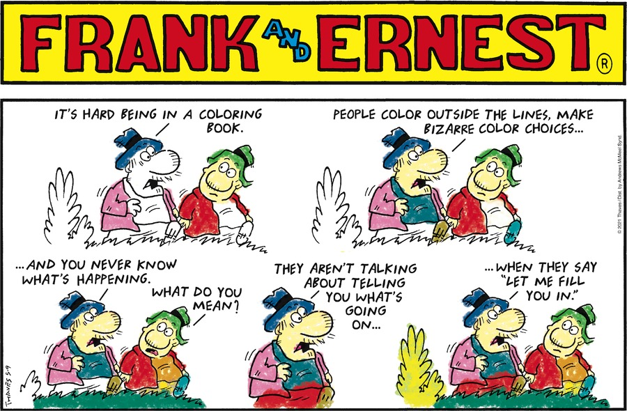 Frank and Ernest by Thaves on Sun, 09 May 2021