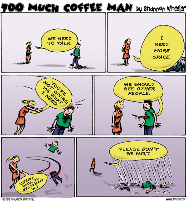Too Much Coffee Man Comic Strip for February 24, 2014