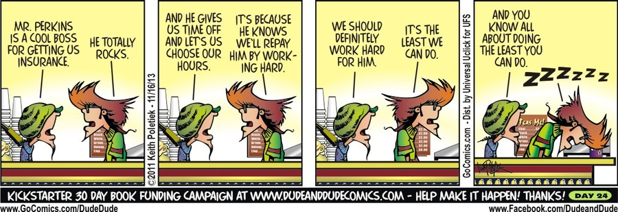 Dude and Dude Comic Strip for November 16, 2013