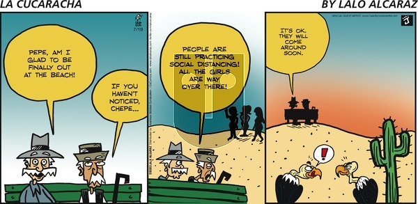 La Cucaracha on Sunday July 19, 2020 Comic Strip