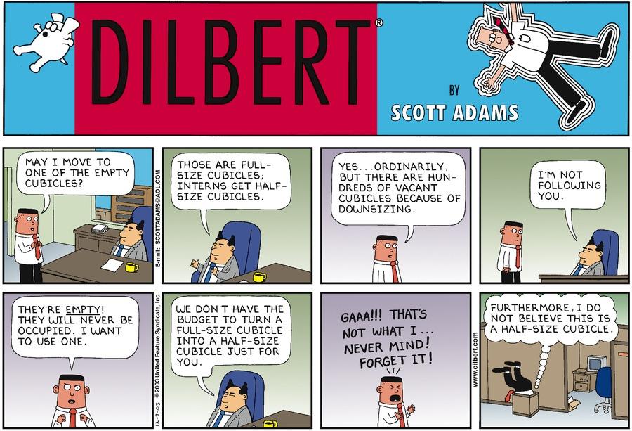 - Dilbert by Scott Adams