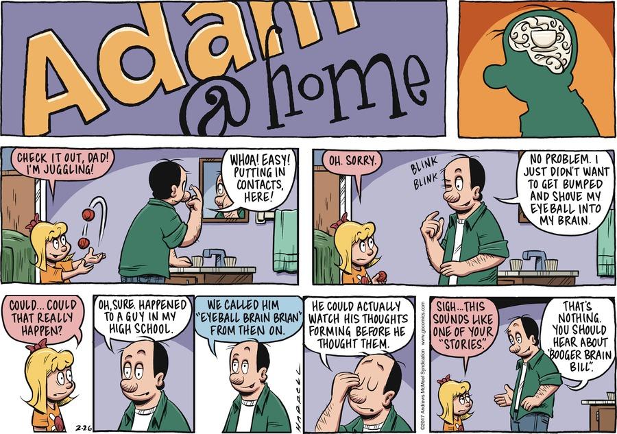 Adam@Home Comic Strip for February 26, 2017
