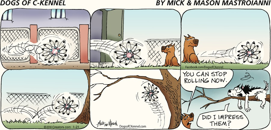 Dogs of C-Kennel Comic Strip for January 21, 2018