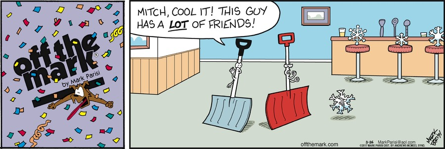 shovel: Mitch, cool it! This guy has a lot of friends!